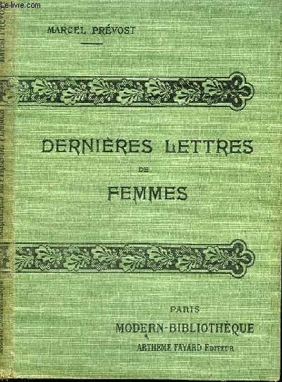 DERNIERES LETTRES DE FEMMES.