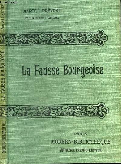LA FAUSSE BOURGEOISE.