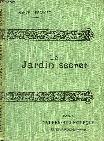 LE JARDIN SECRET.