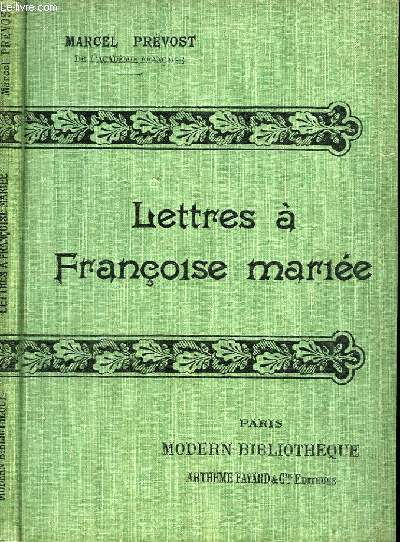 LETTRES A FRANCOISE MARIEE.