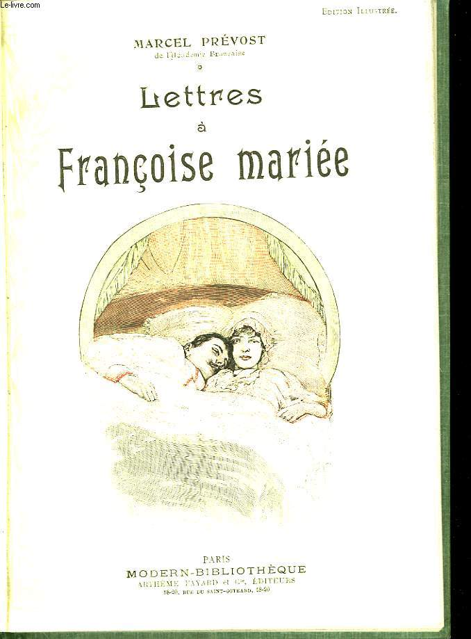 Lettres a francoise mariee.