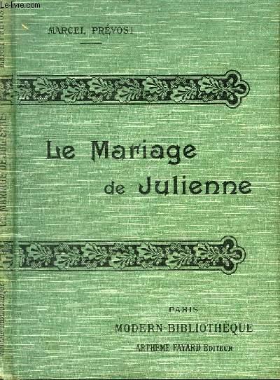 LE MARIAGE DE JULIENNE.