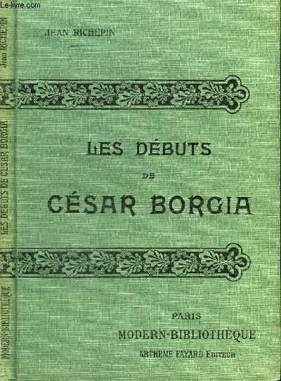 LES DEBUTS DE CESAR BORGIA.