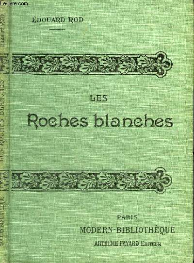 LES ROCHES BLANCHES.