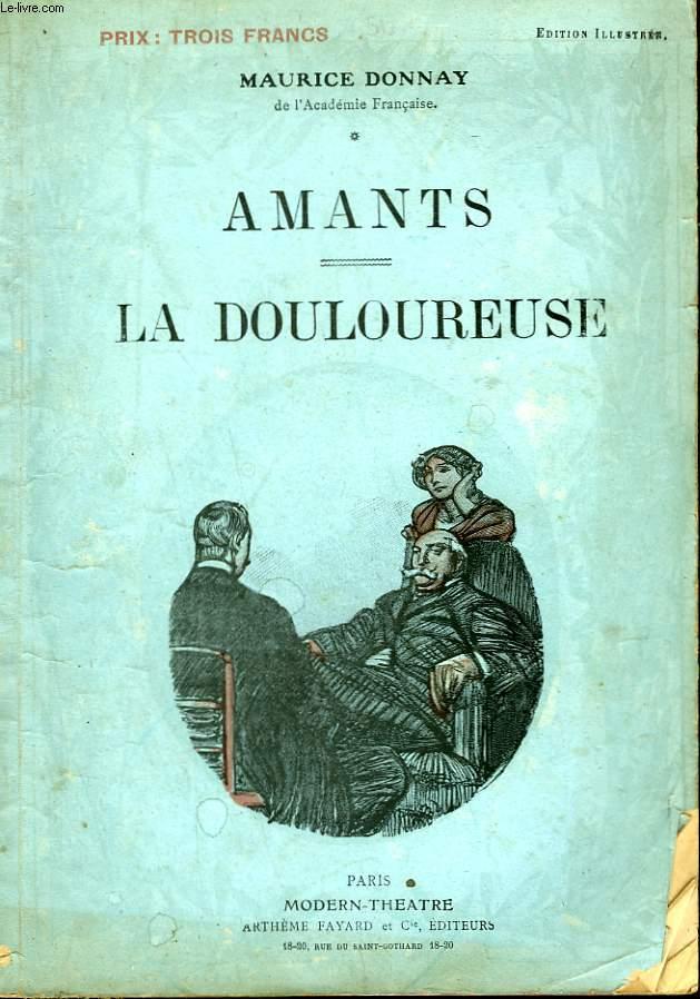 AMANTS SUIVI DE LA DOULOUREUSE.