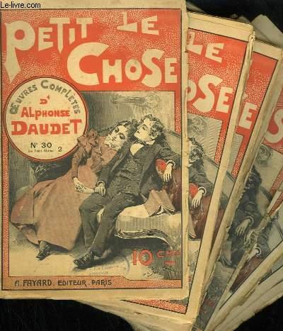 LOT DE 23 FASCICULES. LE PETIT CHOSE. OEUVRES COMPLETES D'ALPHONSE DAUDET. N° 30 AU N° 44. N° 34 - 35 - 36 - 37 - 39 - 42 - 43 EN DOUBLE EXEMPLAIRE.