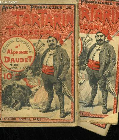 LOT DE 3 FASCICULES. TARTARIN DE TARASCON.  OEUVRES COMPLETES D'ALPHONSE DAUDET. N°25  AU N°28.