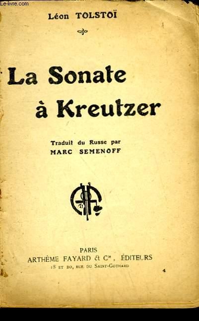 LA SONATE A KREUTZER. COLLECTION : LES MEILLEURS LIVRES N° 4.
