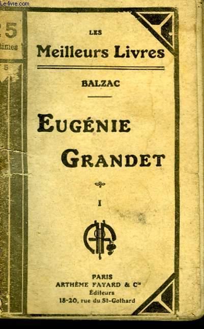 EUGENIE GRANDET.TOME 1. COLLECTION : LES MEILLEURS LIVRES N° 5.