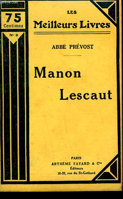 HISTOIRE DU CHEVALIER DES GRIEUX ET DE MANON LESCAUT. COLLECTION : LES MEILLEURS LIVRES N° 8.