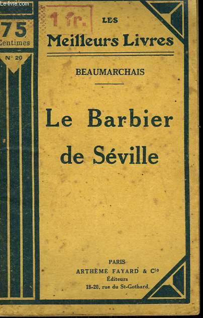 LE BARBIER DE SEVILLE. COLLECTION : LES MEILLEURS LIVRES N° 20.