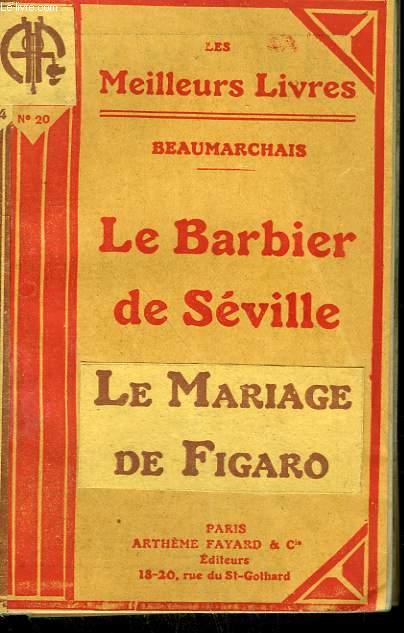 LE BARBIER DE SEVILLE SUIVI DE LE MARIAGE DE FIGARO. COLLECTION : LES MEILLEURS LIVRES N° 20.
