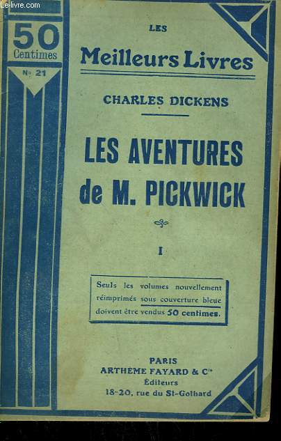 LES AVENTURES DE M. PICKWICK. TOME 1. COLLECTION : LES MEILLEURS LIVRES N° 21.