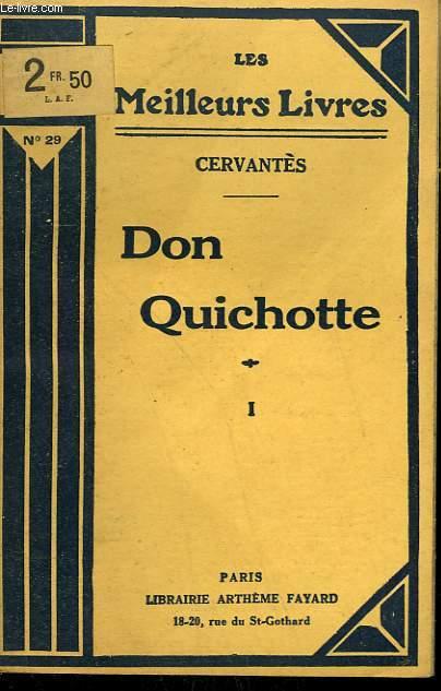 DON QUICHOTTE. TOME 1. COLLECTION : LES MEILLEURS LIVRES N° 29.