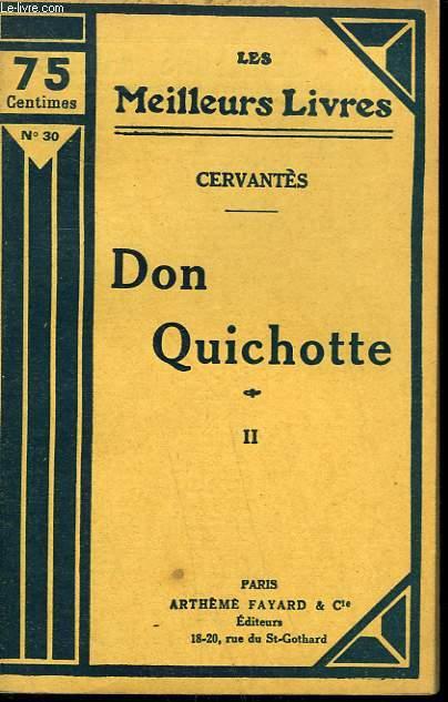 DON QUICHOTTE. TOME 2. COLLECTION : LES MEILLEURS LIVRES N° 30.