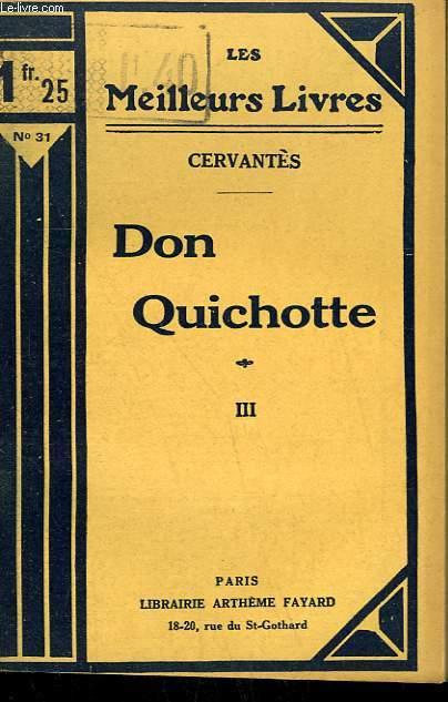 DON QUICHOTTE. TOME 3. COLLECTION : LES MEILLEURS LIVRES N° 31.
