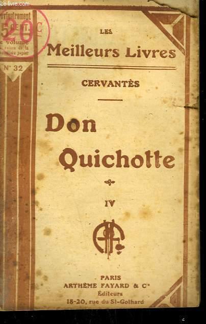 DON QUICHOTTE. TOME 4. COLLECTION : LES MEILLEURS LIVRES N° 32.