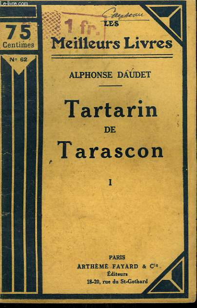 TARTARIN DE TARASCON. TOME 1. COLLECTION : LES MEILLEURS LIVRES N° 62.