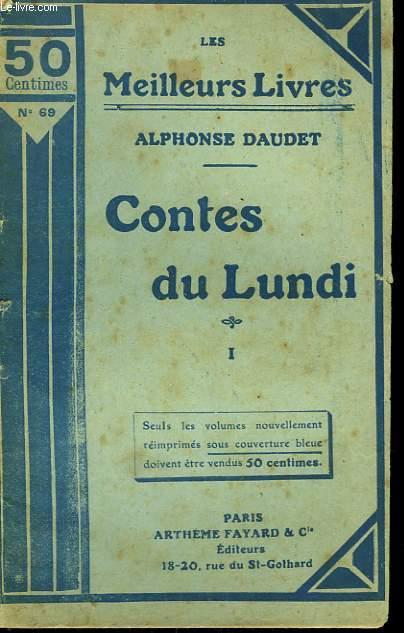 CONTES DU LUNDI. TOME 1. COLLECTION : LES MEILLEURS LIVRES N° 69.