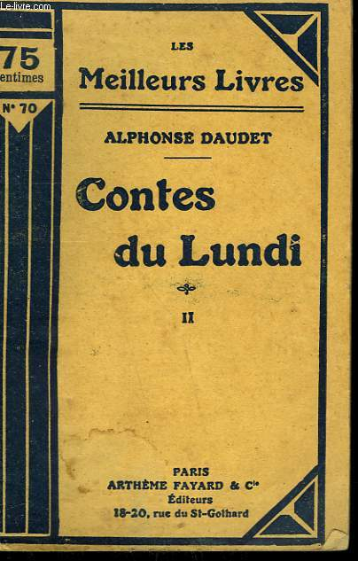 CONTES DU LUNDI. TOME 2. COLLECTION : LES MEILLEURS LIVRES N° 70.