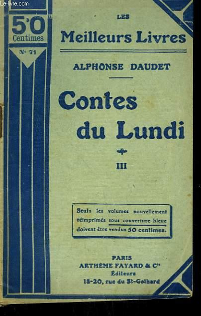 CONTES DU LUNDI. TOME 3. COLLECTION : LES MEILLEURS LIVRES N° 71.