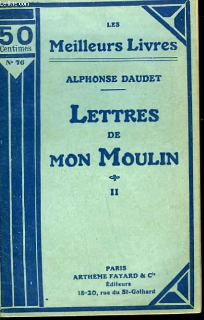 LETTRES DE MON MOULIN. TOME 2. COLLECTION : LES MEILLEURS LIVRES N° 76.