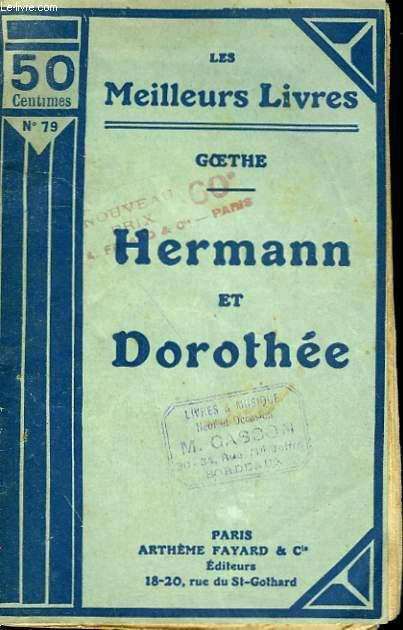 HERMANN ET DOROTHEE. COLLECTION : LES MEILLEURS LIVRES N° 78.