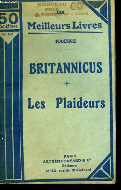 BRITANNICUS SUIVI DE LES PLAIDEURS. COLLECTION : LES MEILLEURS LIVRES N° 82.