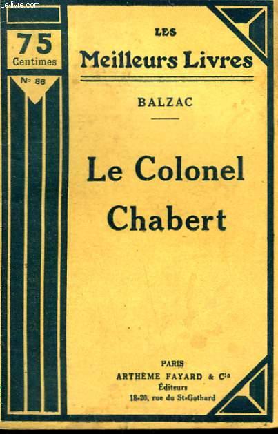 LE COLONEL CHABERT. COLLECTION : LES MEILLEURS LIVRES N° 86.