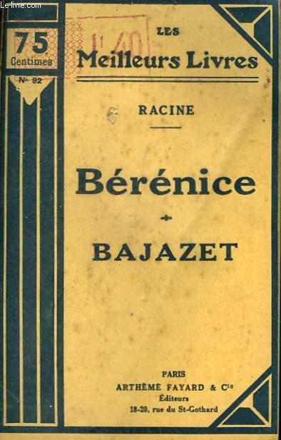 BERENICE SUIVI DE BAJAZET. COLLECTION : LES MEILLEURS LIVRES N° 92.