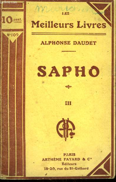 SAPHO. TOME 3. COLLECTION : LES MEILLEURS LIVRES N° 100.
