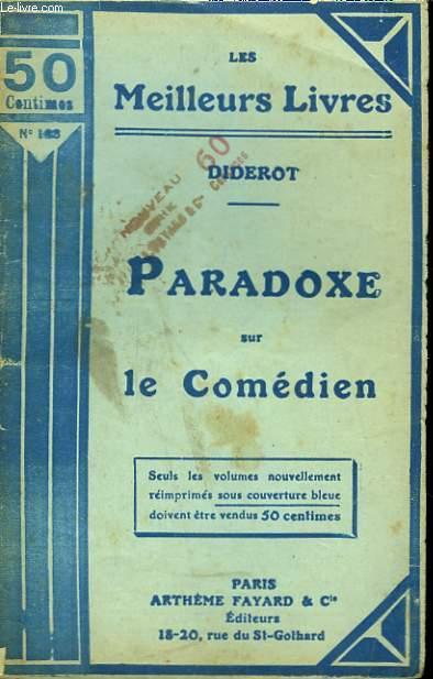 PARADOXE SUR LE COMEDIEN. COLLECTION : LES MEILLEURS LIVRES N° 103.