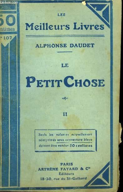 LE PETIT CHOSE. TOME 2. COLLECTION : LES MEILLEURS LIVRES N° 107.