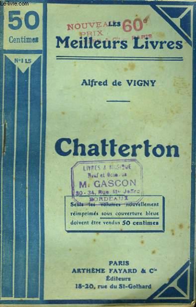 CHATTERTON. COLLECTION : LES MEILLEURS LIVRES N° 115.
