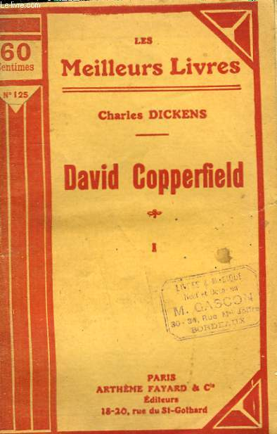 DAVID COPPERFIELD. TOME 1. COLLECTION : LES MEILLEURS LIVRES N° 125.