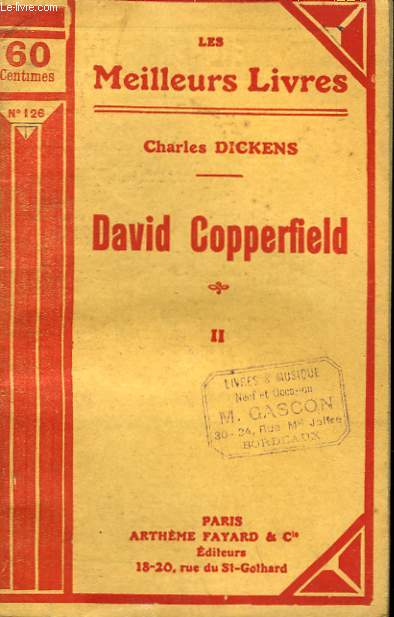 DAVID COPPERFIELD. TOME 2. COLLECTION : LES MEILLEURS LIVRES N° 126.