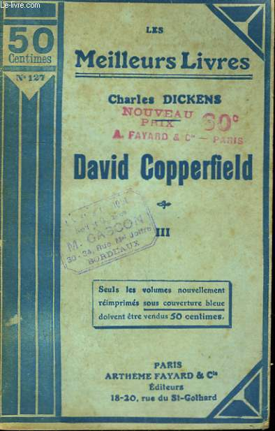 DAVID COPPERFIELD. TOME 3. COLLECTION : LES MEILLEURS LIVRES N° 127.