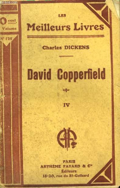 DAVID COPPERFIELD. TOME 4. COLLECTION : LES MEILLEURS LIVRES N° 128.