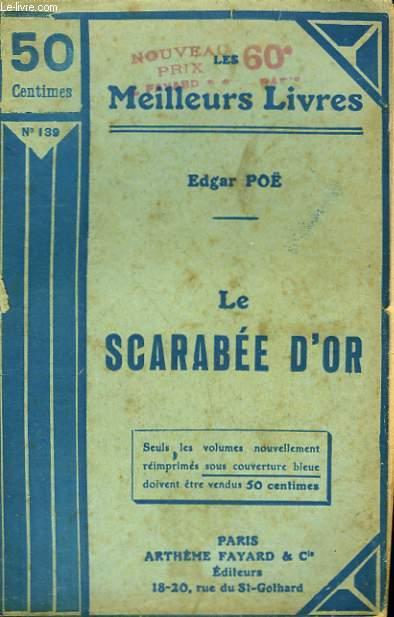 LE SCARABEE D'OR. COLLECTION : LES MEILLEURS LIVRES N° 139.