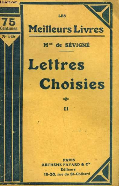 LETTRES CHOISIES. TOME 2. COLLECTION : LES MEILLEURS LIVRES N° 148.