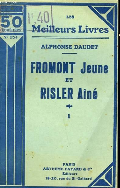 FROMONT JEUNE ET RISLER AINE. TOME 1. COLLECTION : LES MEILLEURS LIVRES N° 154.