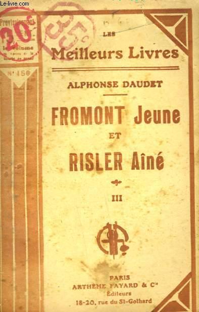 FROMONT JEUNE ET RISLER AINE. TOME 3. COLLECTION : LES MEILLEURS LIVRES N° 156.