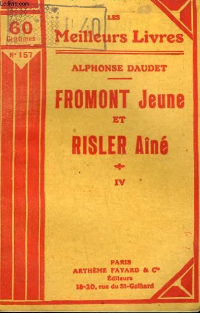 FROMONT JEUNE ET RISLER AINE. TOME 4. COLLECTION : LES MEILLEURS LIVRES N° 157.