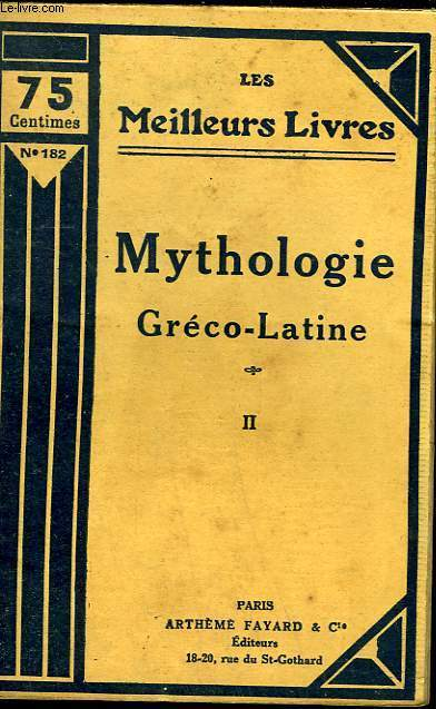 MYTHOLOGIE GRECO LATINE - TOME 2