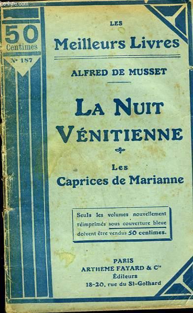 LA NUIT VENITIENNE - LES NOCES DE LAURETTE - LES CAPRICES DE MARIANNE