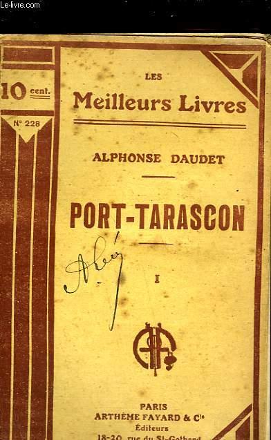 PORT TARASCON - TOME 1