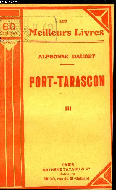 PORT TARASCON - TOME 3