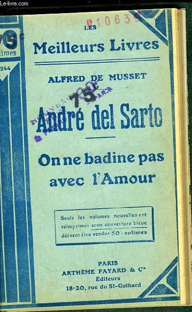 ANDRE DEL SARTO - ON NE BADINE PAS AVEC L'AMOUR