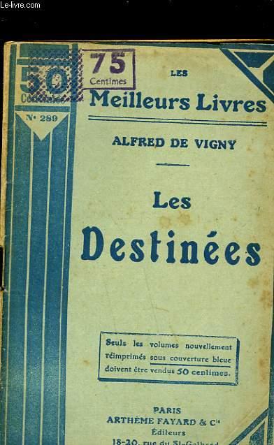 LES DESTINEES - POEMES PHILOSOPHIQUES