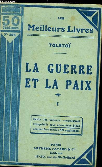 LA GUERRE ET LA PAIX - TOME 1